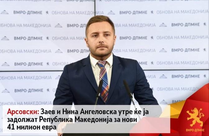 Димче Арсовски: Заев и Ангеловска утре ќе ја задолжат земјата за нови 41 милион евра